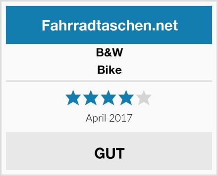 B&W Bike Test